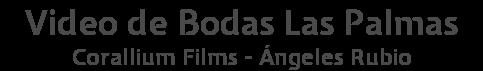 Video de Bodas Las Palmas - Corallium Films