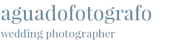 aguadofotografo - wedding photographer
