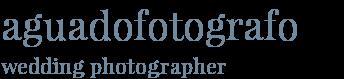 aguadofotografo - wedding photographer