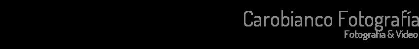 Carobianco Fotografía - Fotografía & Vídeo