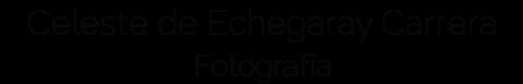 Celeste de Echegaray Carrera - Fotografía