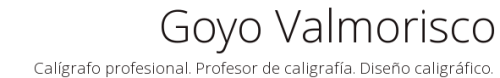 Goyo Valmorisco - Caligrafía profesional