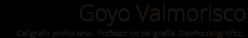 Goyo Valmorisco - Calígrafo profesional. Profesor de caligrafía. Diseño caligráfico.