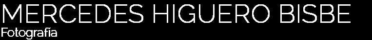 MERCEDES HIGUERO BISBE - Fotografía